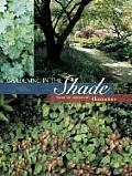 Gardening in the Shade (Horticulture Books)