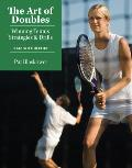The Art of Doubles: Winning Tennis Strategies & Drills