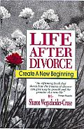 Life After Divorce Create a New Beginning