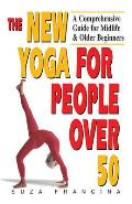 The New Yoga for People Over 50 Cover