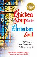 Chicken Soup For The Christian Soul 101