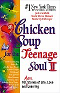 Chicken Soup for the Teenage Soul II (Chicken Soup for the Teenage Soul) Cover