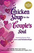 Chicken Soup for the Couple's Soul (Chicken Soup for the Soul)