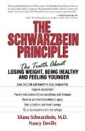 Schwarzbein Principle The Truth About Losing Weight Being Healthy & Feeling Younger