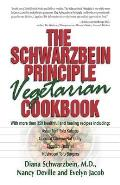 Schwarzbein Principle Vegetarian Cookbook