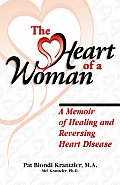 The Heart of a Woman: Preventing and Healing Heart Disease