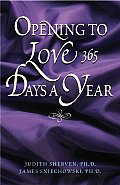 Opening to Love 365 Days a Year