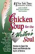 Chicken Soup For The Writers Soul