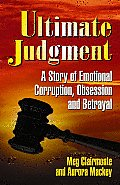 Ultimate Judgment A Story Of Emotiona