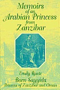 Memoirs of an Arabian Princess From Zanzibar (89 Edition)
