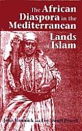 African Diaspora in the Mediterranean Lands of Islam (02 Edition)