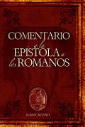 Comentario a la Epistola a Los Romanos (Commentary on the Epistle to the Romans)