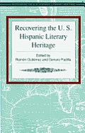 Recovering the U.S. Hispanic Literary Heritage