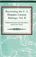 Recovering the U.S. Hispanic Literary Heritage