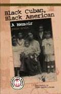 Black Cuban, Black American : a Memoir (00 Edition)