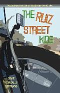 The Ruiz Street Kids/Los...