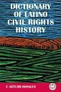 Dictionary of Latino: Civil Rights History