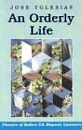 An Orderly Life (Pioneers of Modern U.S. Hispanic Literature)