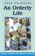 An Orderly Life (Pioneers of Modern U.S. Hispanic Literature)
