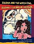 Zulema and the Witch Owl/Zulema y...