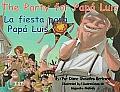 The Party for Papa Luis/La Fiesta...