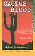 Cactus Blood A Gloria Damasco Mystery