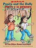 Pepita and the Bully/Pepita y La Peleonera