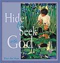 Hide & Seek With God
