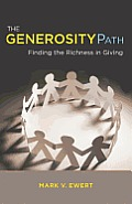 The Generosity Path: Finding the Richness in Giving