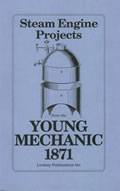 Steam Engine Projects from the Young Mechanic