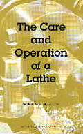 Care & Operation of a Lathe