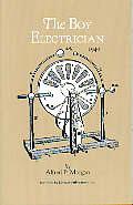 Boy Electrician Revised Edition