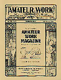 Articles Reprinted From Amateur Work Mag