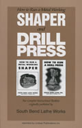 How To Run A Metal Working Shaper & Drill Press