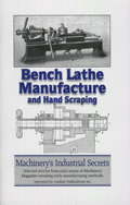 Bench Lathe Manufacture & Hand Scraping