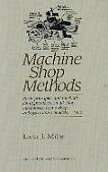 Machine Shop Methods