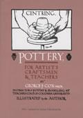 Pottery For Artists Craftsmen & Teachers