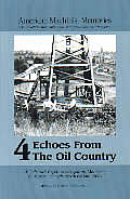 Echoes From The Oil Country Volume 4 1902 3