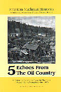 Echoes From the Oil Country Volume 5