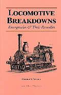 Locomotive Breakdowns Emergencies & Their Remedies