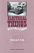 Electrical Things Boys Like To Make