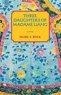 Oriental Novels of Pearl S. Buck #4: Three Daughters of Madame Liang Cover