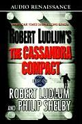 Robert Ludlums the Cassandra Compact A Covert One Novel
