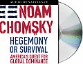Hegemony or Survival Americas Quest For Global Dominance Unabridged