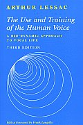Use & Training Of The Human Voice 3rd Edition