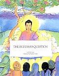 Buddhas Question