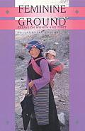 Feminine Ground: Essays on Women and Tibet