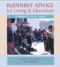 Buddhist Advice For Living & Liberation