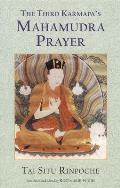 The Third Karmapa's Mahamudra Prayer