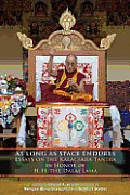 As Long As Space Endures: Essays on the Kalacakra Tantra in Honor of the Dalai Lama Cover